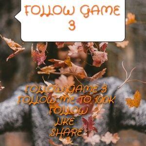 FOLLOW GAME 3, GOAL 100K!